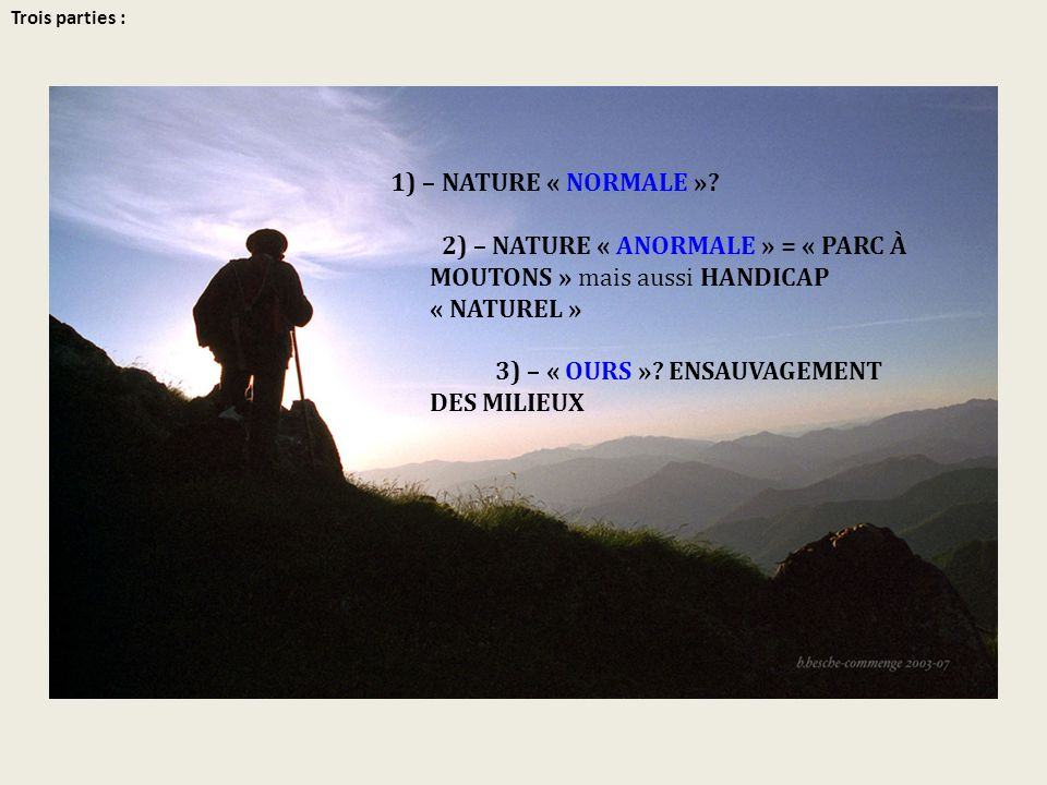 3) – « OURS » ENSAUVAGEMENT DES MILIEUX