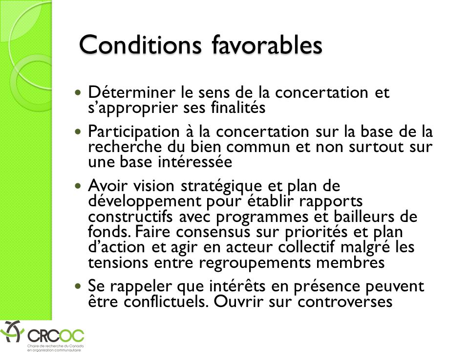 Conditions favorables