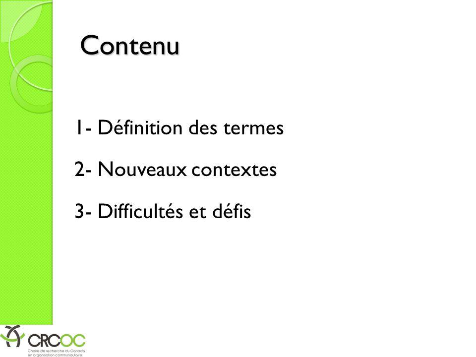 Contenu 1- Définition des termes 2- Nouveaux contextes