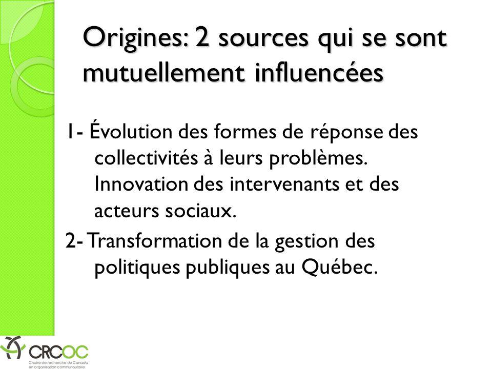 Origines: 2 sources qui se sont mutuellement influencées