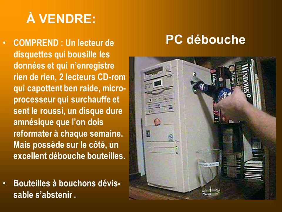 À VENDRE: PC débouche