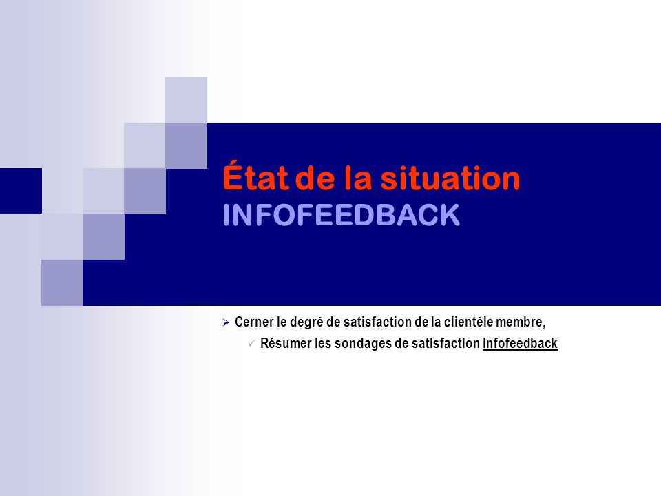 État de la situation INFOFEEDBACK