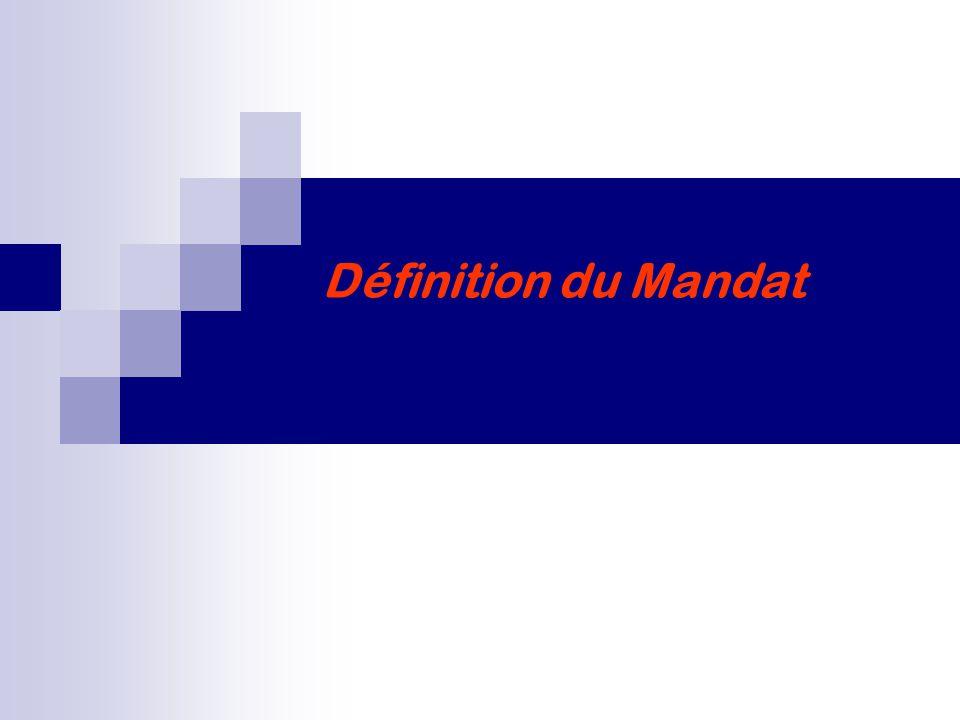 Définition du Mandat