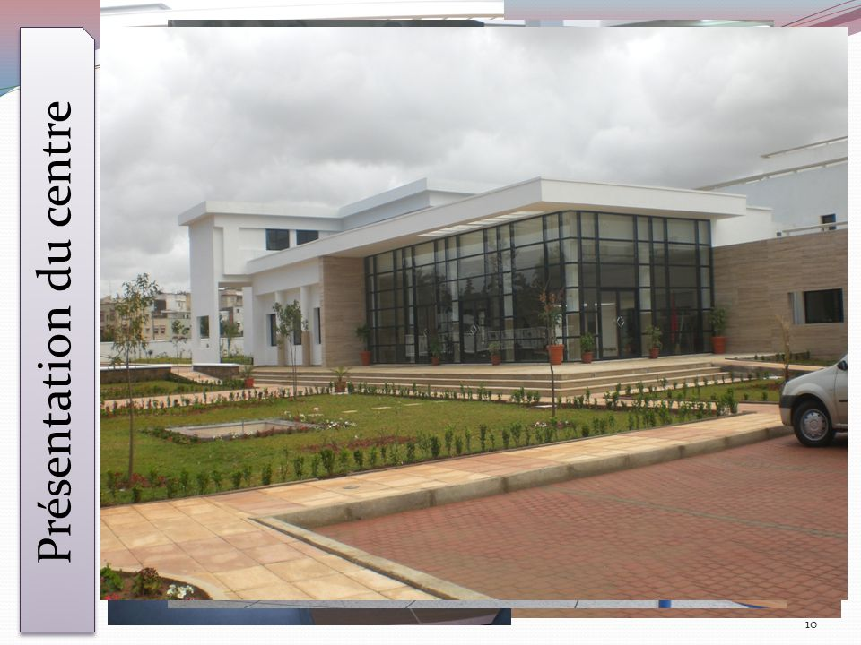 Présentation du centre