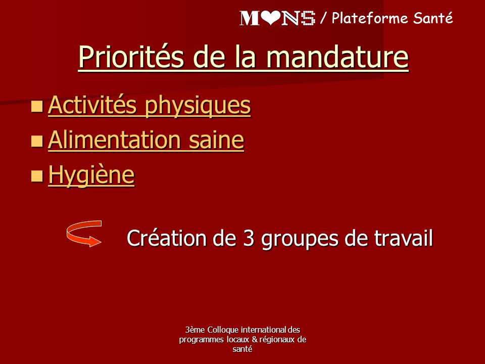 Priorités de la mandature