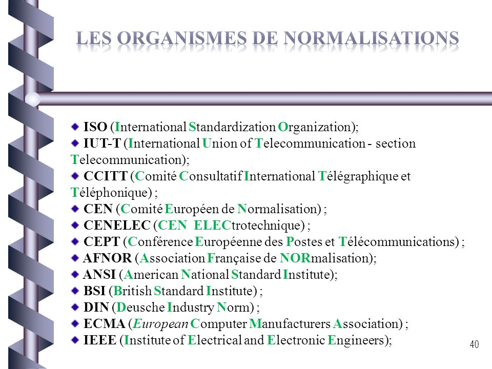 Les organismes de normalisations