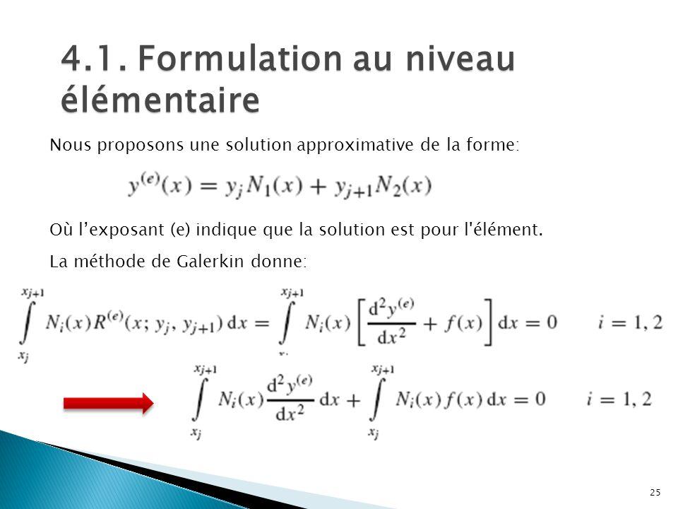 4.1. Formulation au niveau élémentaire