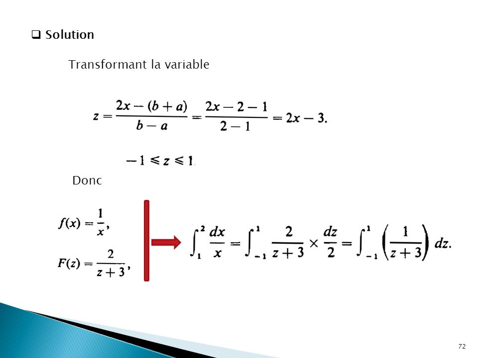 Solution Transformant la variable Donc