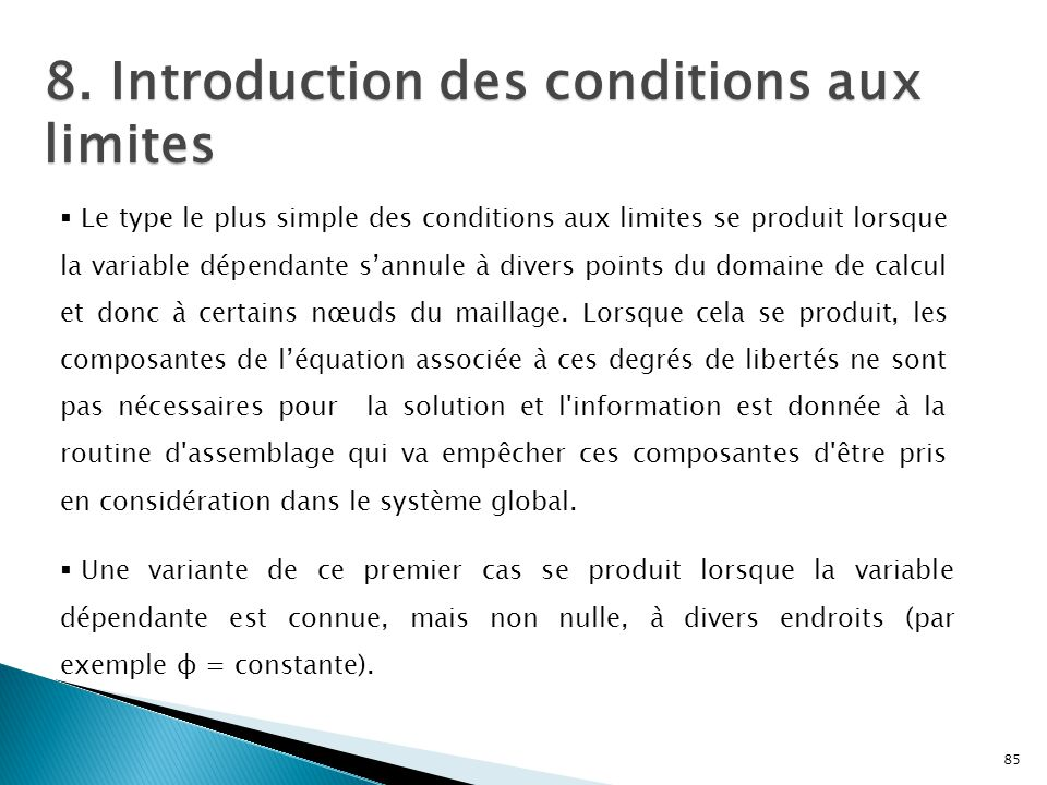 8. Introduction des conditions aux limites