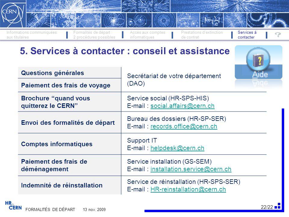 5. Services à contacter : conseil et assistance