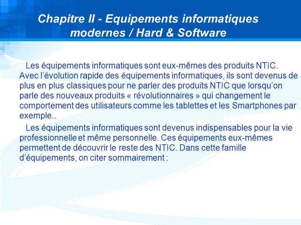 Chapitre II - Equipements informatiques modernes / Hard & Software