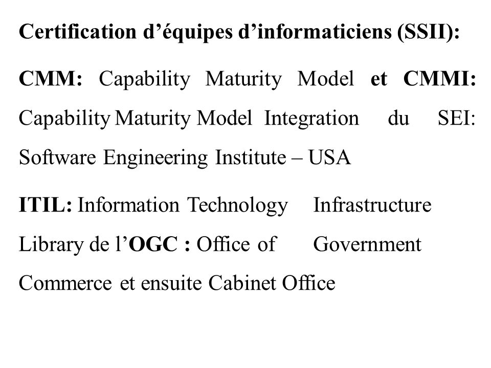 Certification d'équipes d'informaticiens (SSII):
