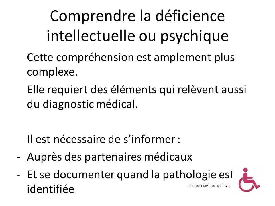 Comprendre la déficience intellectuelle ou psychique