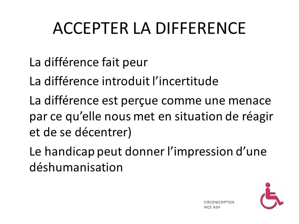 ACCEPTER LA DIFFERENCE