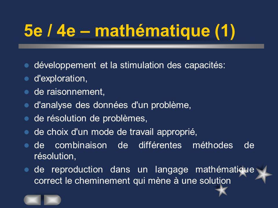 5e / 4e – mathématique (1) développement et la stimulation des capacités: d exploration, de raisonnement,