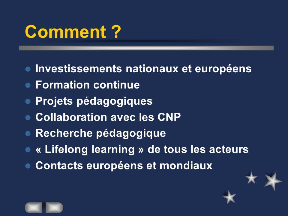 Comment Investissements nationaux et européens Formation continue