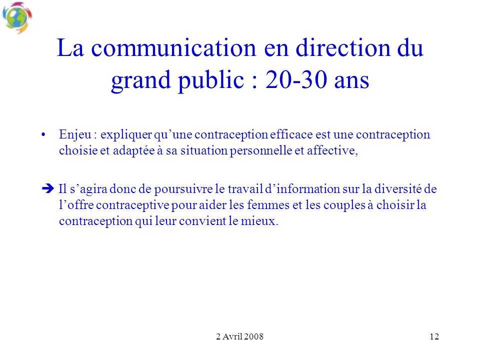 La communication en direction du grand public : 20-30 ans