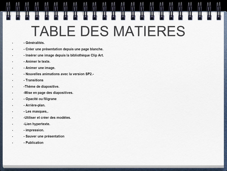 TABLE DES MATIERES - Généralités.