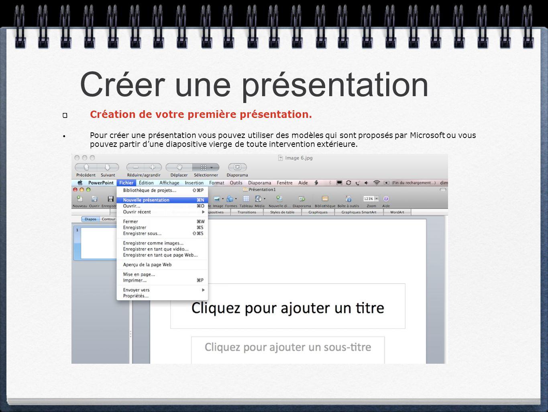 Créer une présentation