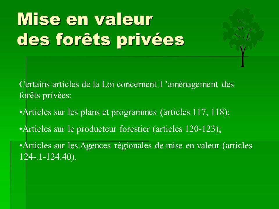 Mise en valeur des forêts privées