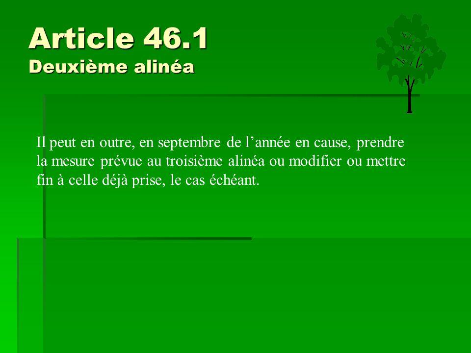 Article 46.1 Deuxième alinéa