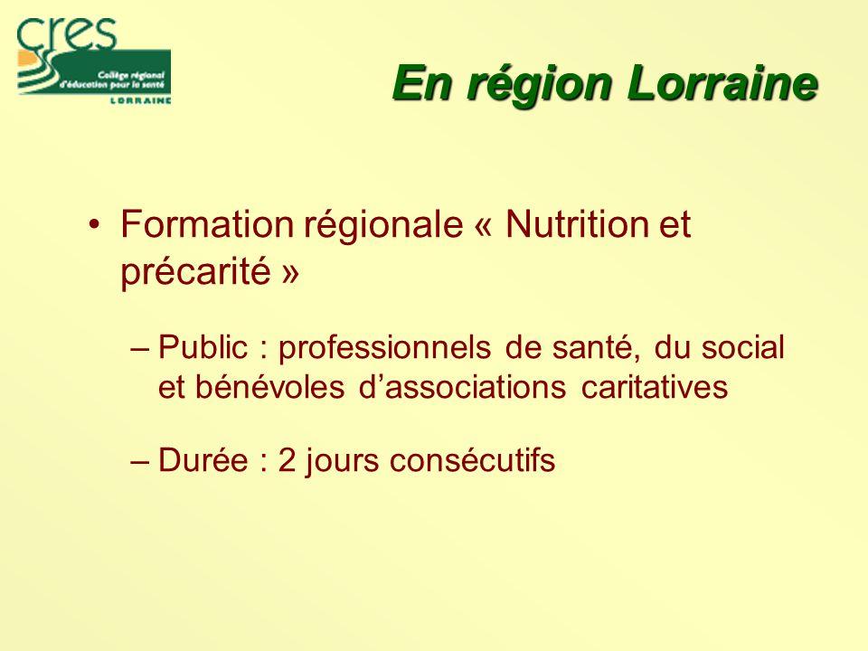 En région Lorraine Formation régionale « Nutrition et précarité »