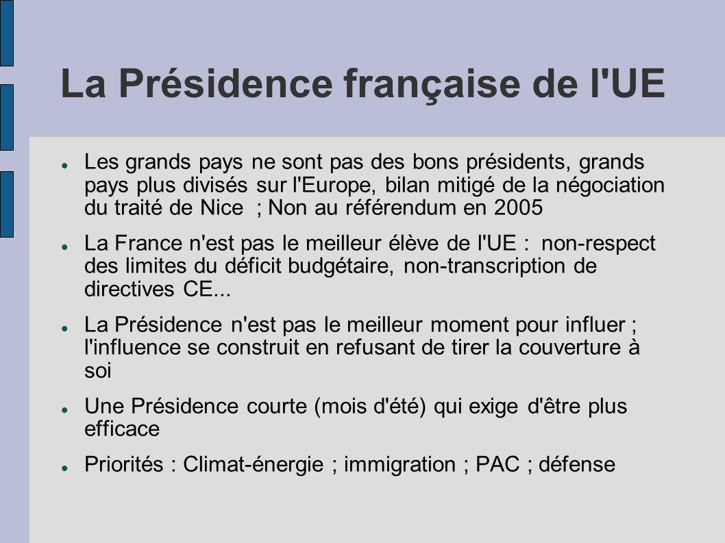 La Présidence française de l UE