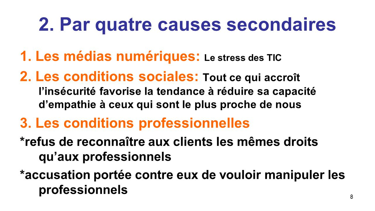 2. Par quatre causes secondaires