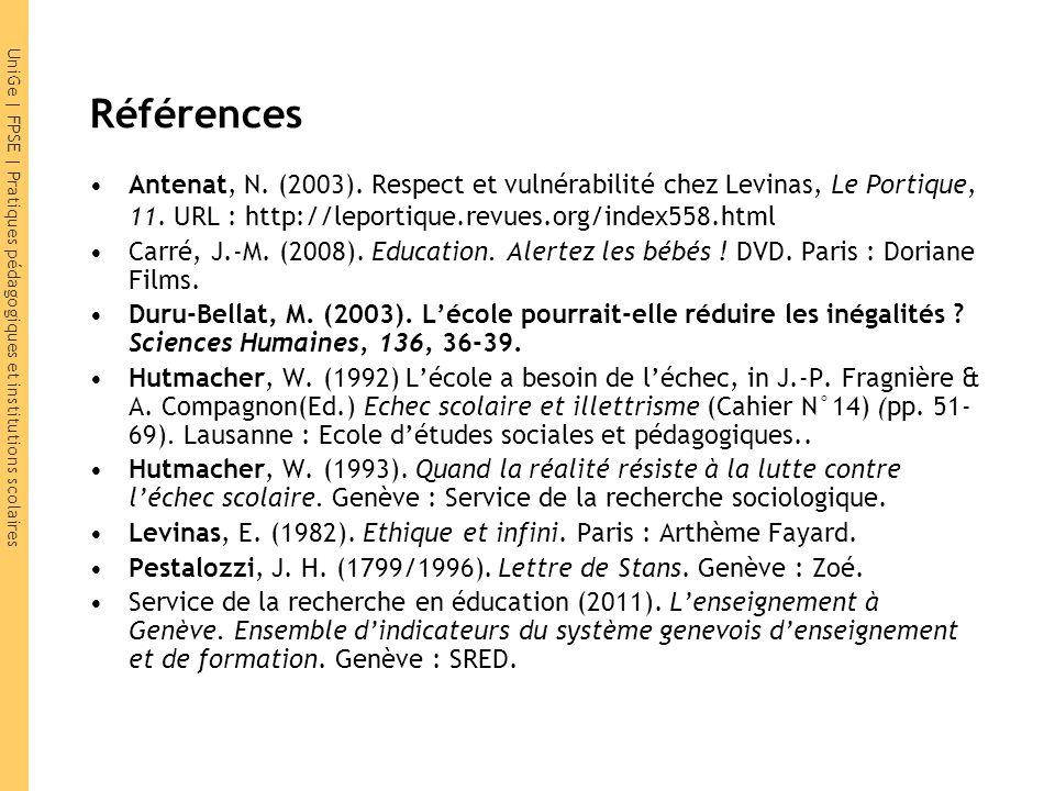 Références Antenat, N. (2003). Respect et vulnérabilité chez Levinas, Le Portique, 11. URL : http://leportique.revues.org/index558.html.