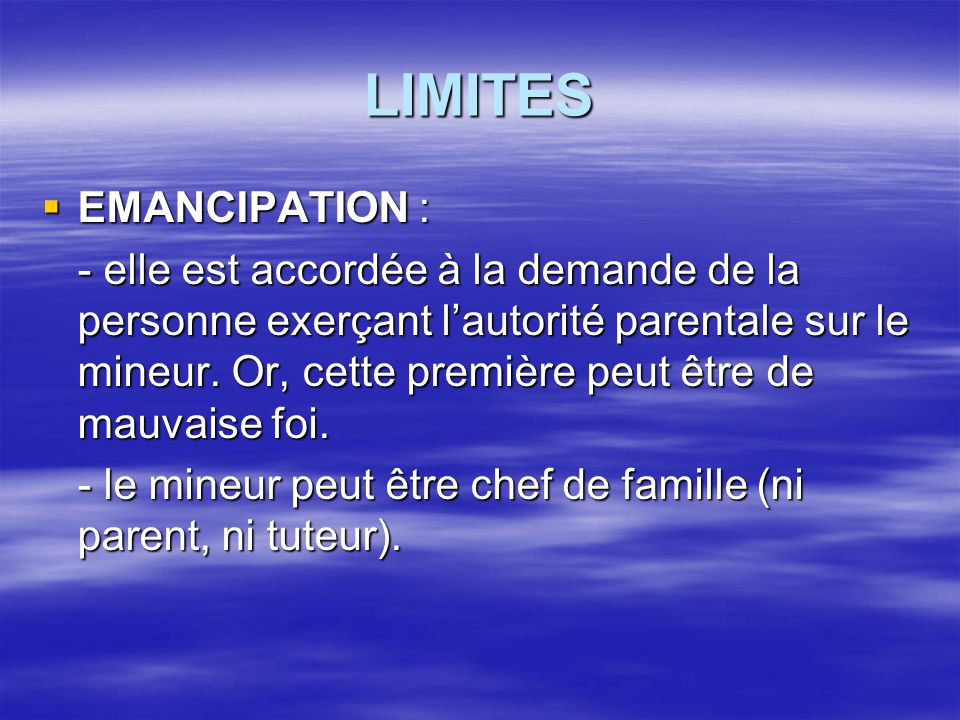 LIMITES EMANCIPATION :