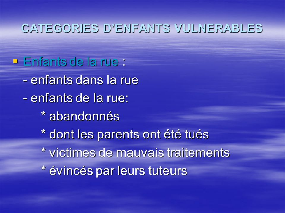 CATEGORIES D'ENFANTS VULNERABLES