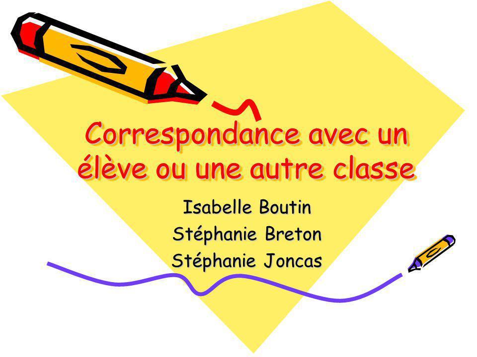 Correspondance avec un élève ou une autre classe