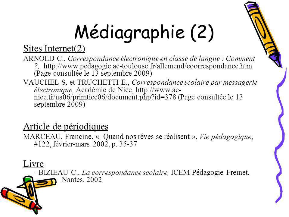 Médiagraphie (2) Sites Internet(2) Article de périodiques
