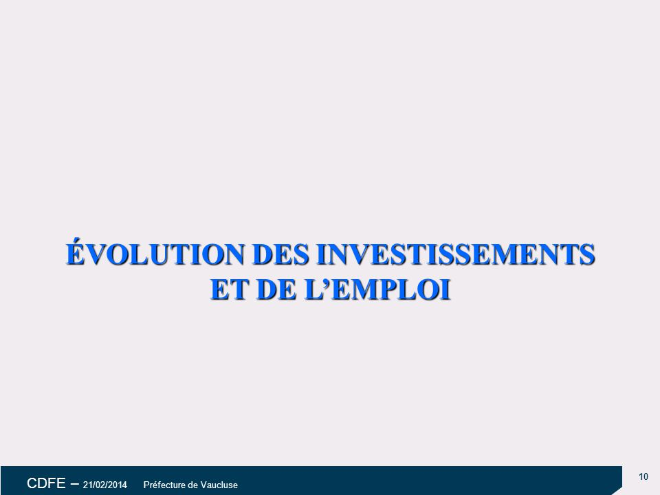 ÉVOLUTION DES INVESTISSEMENTS