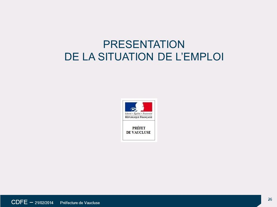 PRESENTATION DE LA SITUATION DE L'EMPLOI