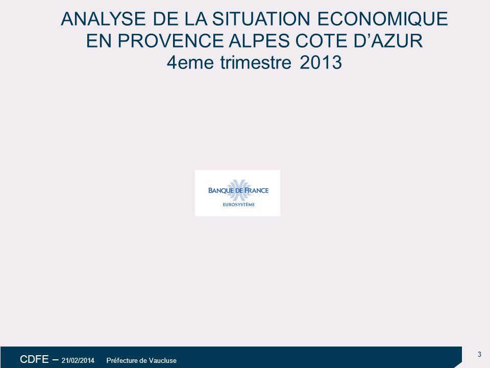 18/04/14 ANALYSE DE LA SITUATION ECONOMIQUE EN PROVENCE ALPES COTE D'AZUR 4eme trimestre 2013 uu