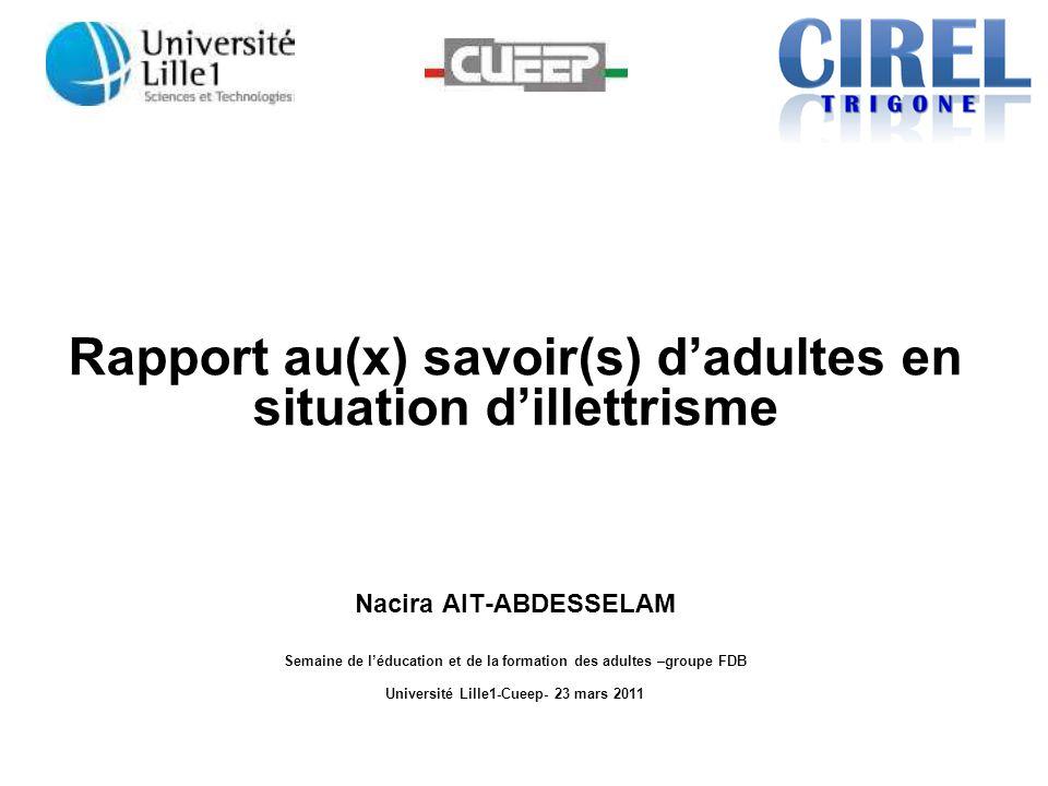 Rapport au(x) savoir(s) d'adultes en situation d'illettrisme