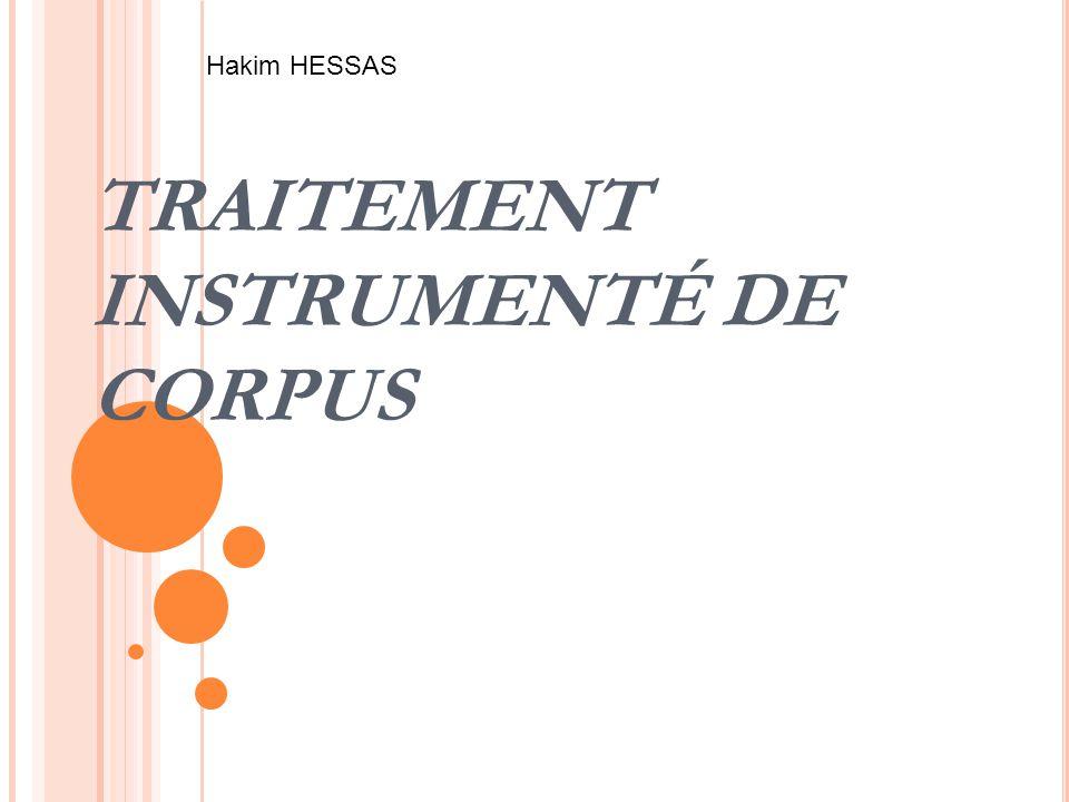TRAITEMENT INSTRUMENTÉ DE CORPUS