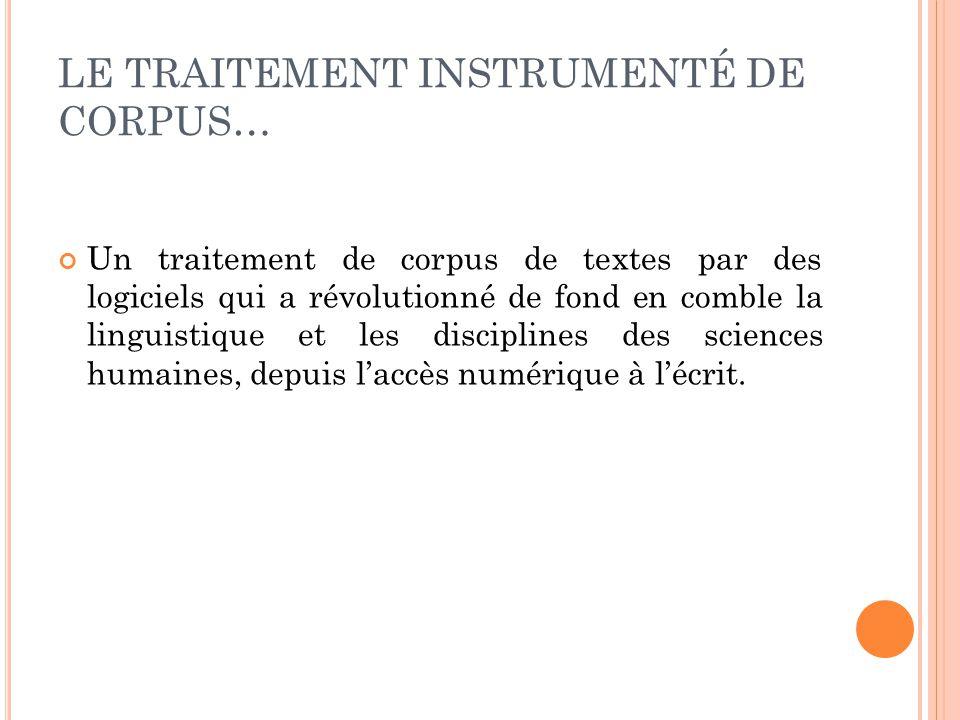 LE TRAITEMENT INSTRUMENTÉ DE CORPUS…