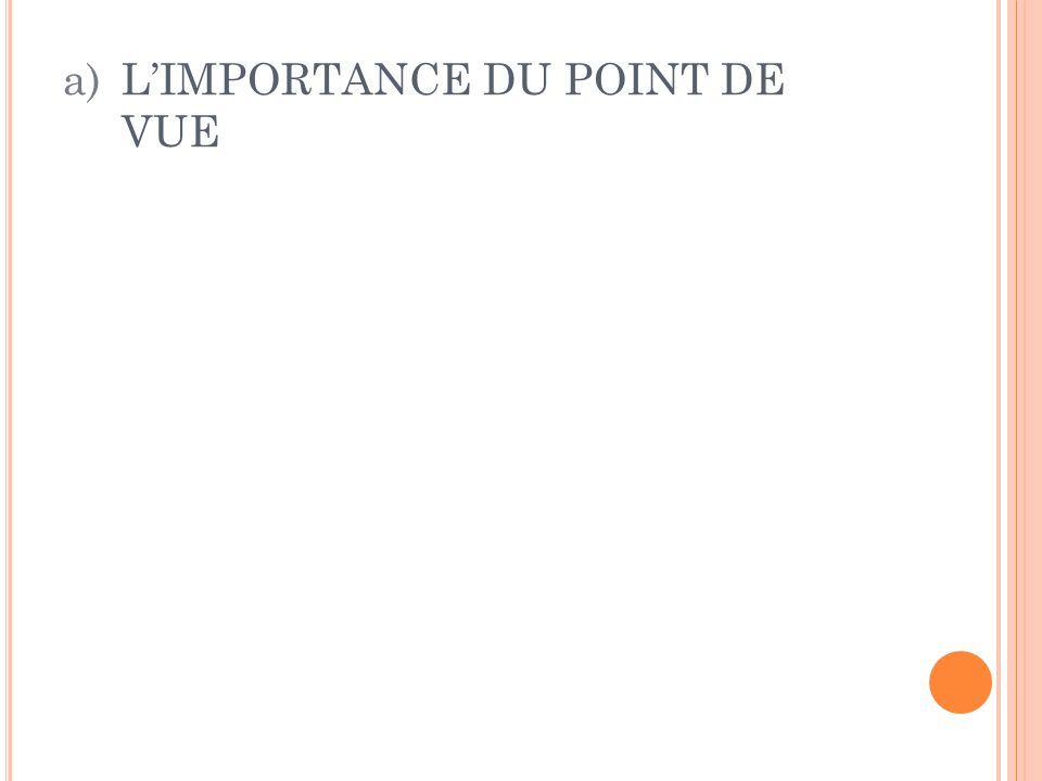L'IMPORTANCE DU POINT DE VUE
