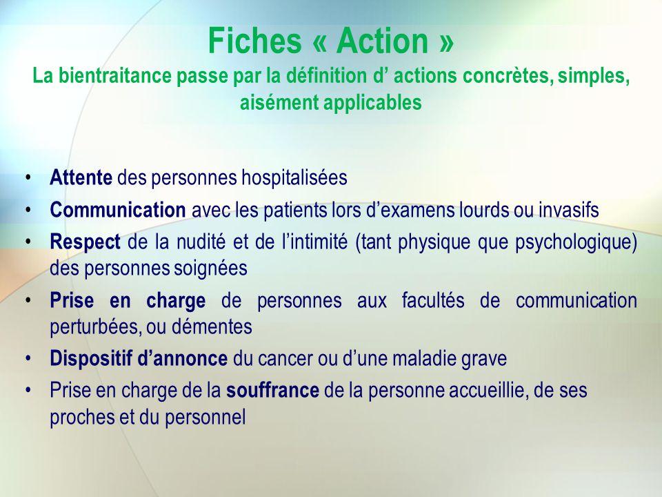 Fiches « Action » La bientraitance passe par la définition d' actions concrètes, simples, aisément applicables