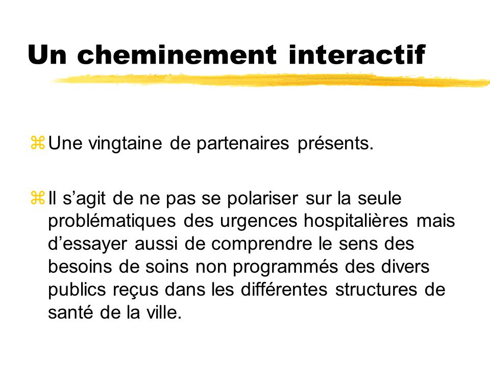 Un cheminement interactif