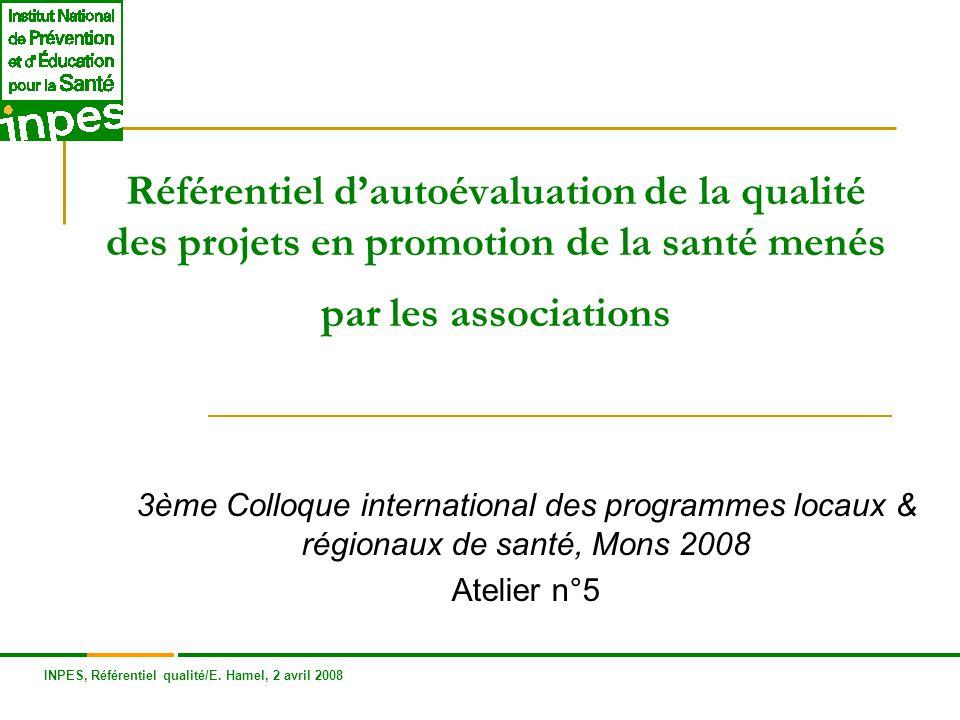 Référentiel d'autoévaluation de la qualité des projets en promotion de la santé menés par les associations