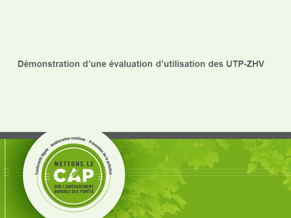 Démonstration d'une évaluation d'utilisation des UTP-ZHV