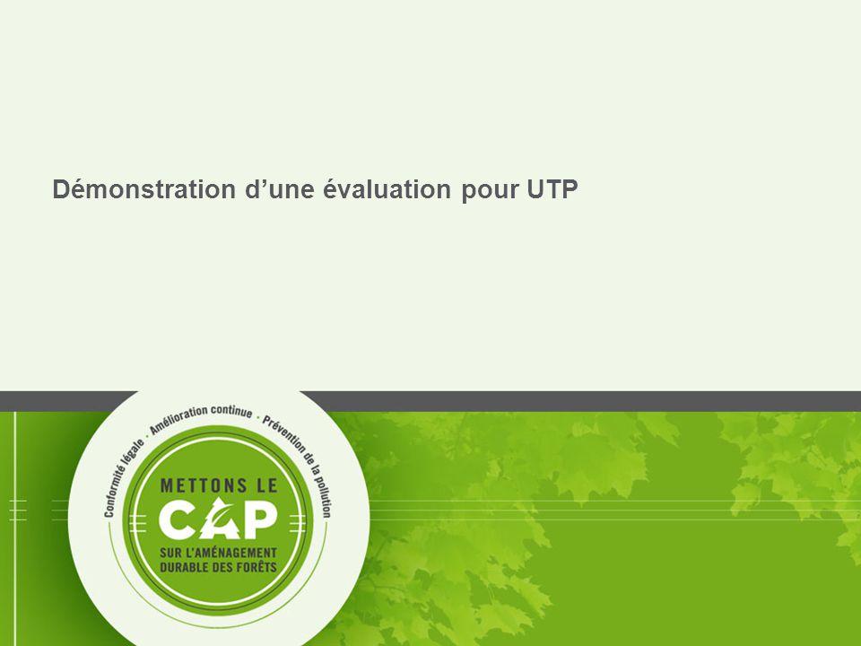 Démonstration d'une évaluation pour UTP