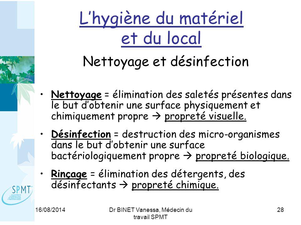 L'hygiène du matériel et du local