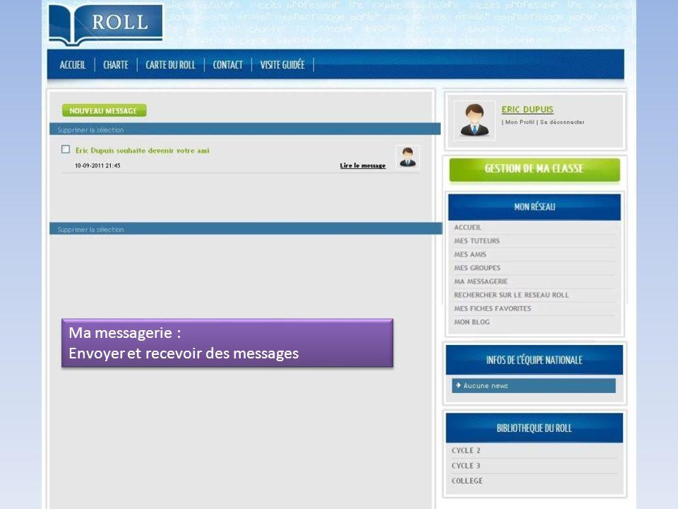 Ma messagerie : Envoyer et recevoir des messages
