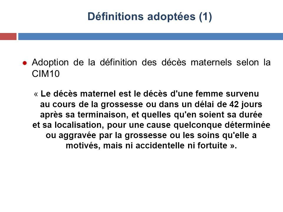 Définitions adoptées (1)