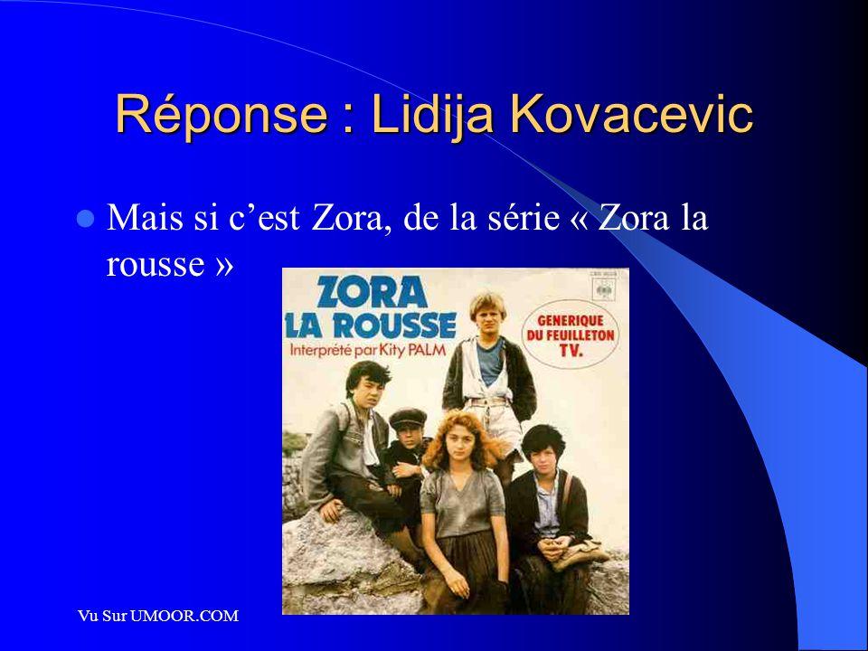 Réponse : Lidija Kovacevic