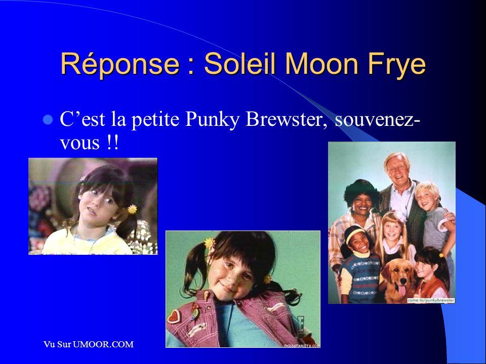 Réponse : Soleil Moon Frye